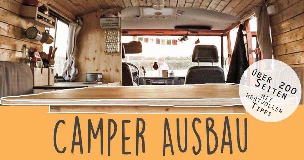 selbstausbau-wohnmobil-camper-ebook-womo-bauen-vanlife