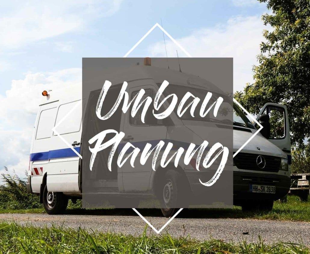 planung-umbau-wohnmobil-campervan