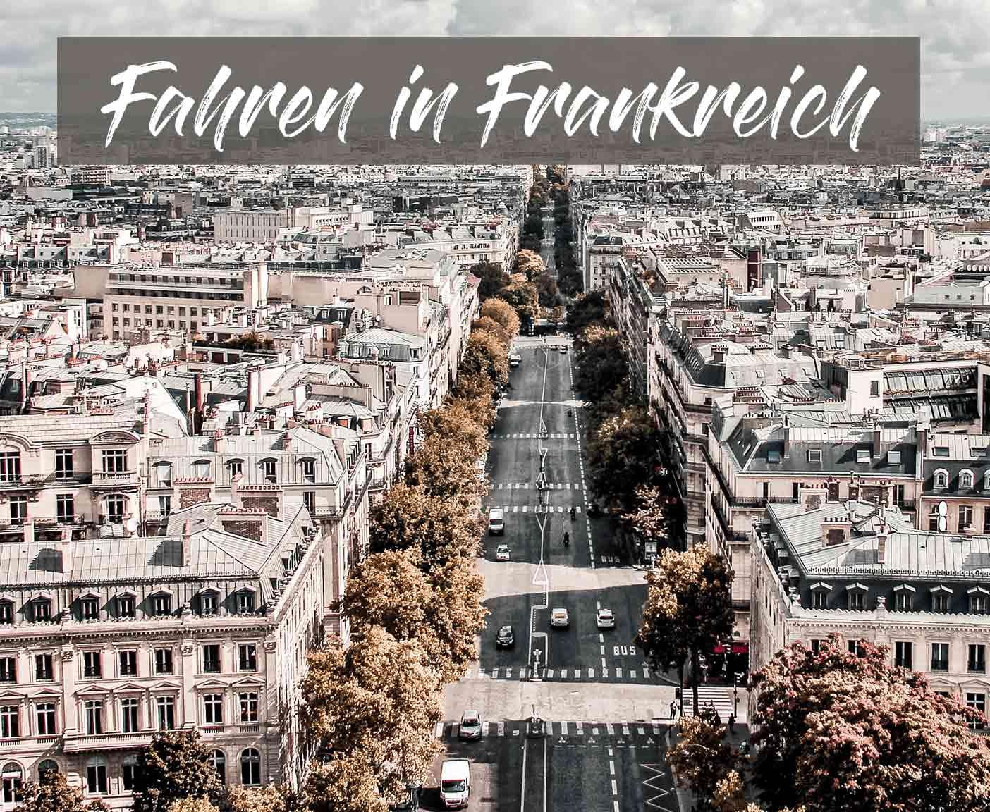 auto-fahren-frankreich-wohnmobil-regeln-paris-strafen