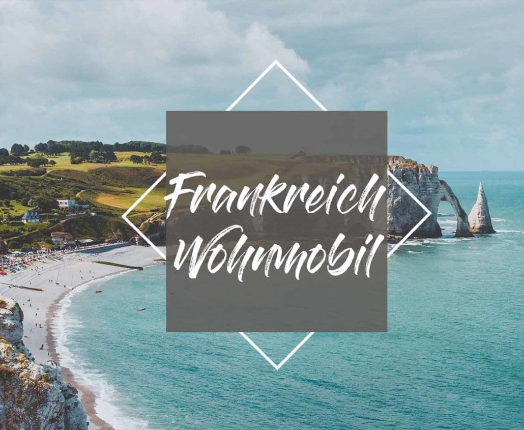 frankreich-wohnmobil-reise-campertour-guide