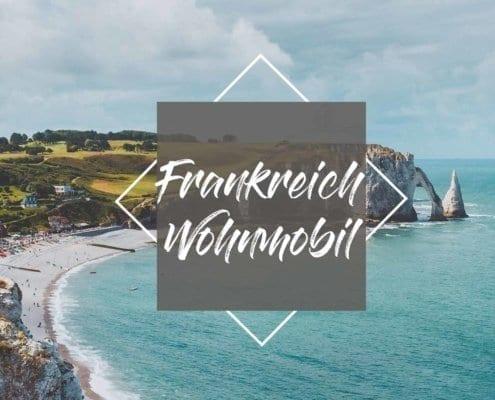 frankreich-wohnmobil-reise-campertour-guide
