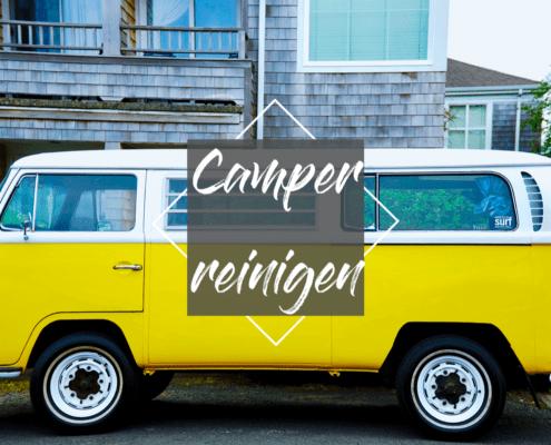 Camper reinigen-wohnwagen reinigen-hausmittel-wohnmobil reinigen und versiegeln-wohnmobil wachsen-campervan säubern-hausmittel-abwassertank