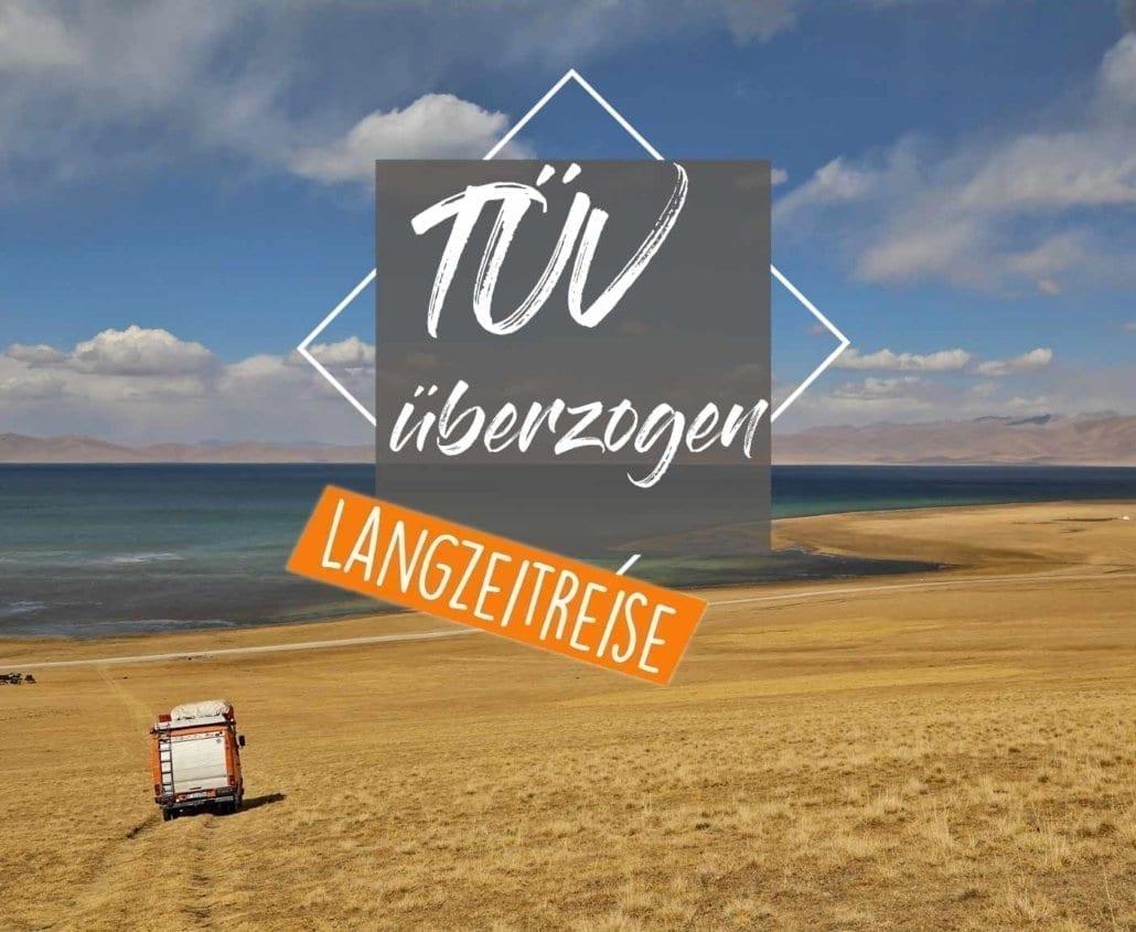 tuev-ueberzogen-2018-kosten-2019-strafe-wie-lange-langzeitreise-cover