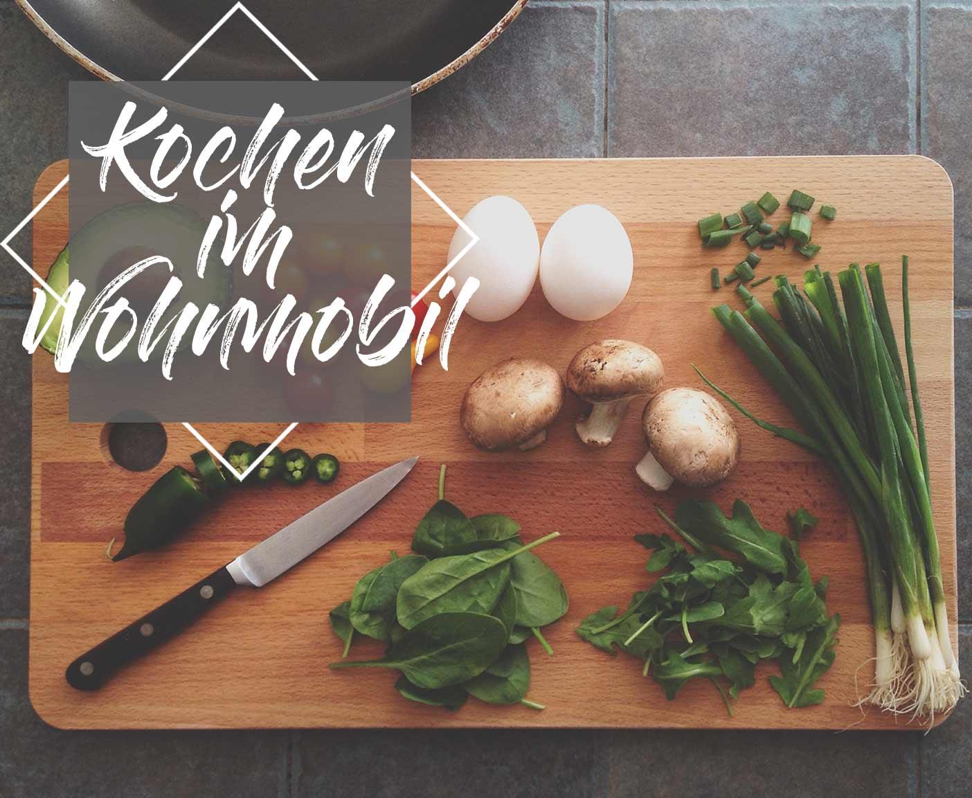 kochen-wohnmobil-einkochen-campingkÅche-gemÅse-einkochen-camping