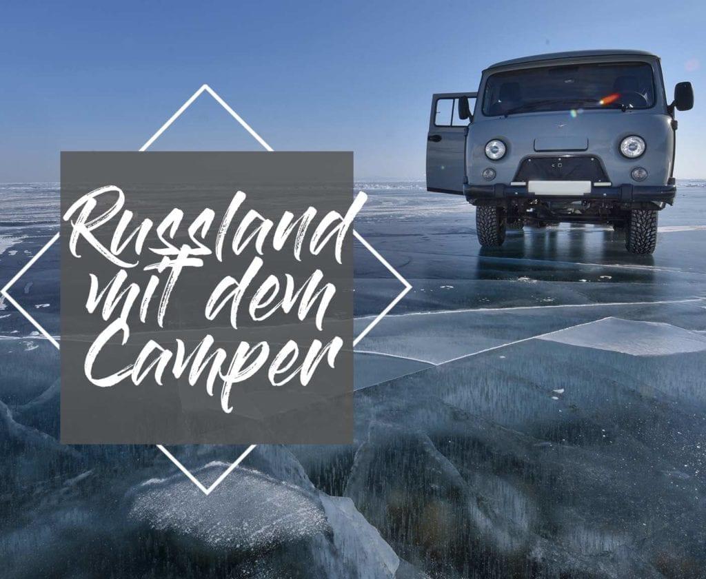 visum-russland-gefährlich-dauer-kosten-berlin-urlaub-camper