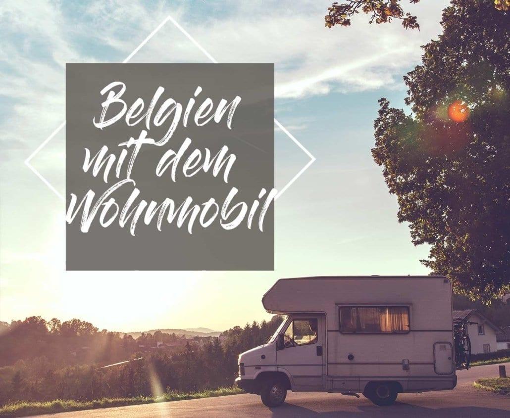 Belgien-wohnmobil-sehenswürdigkeiten-küste-attraktionen-wohnmobilstellplatz