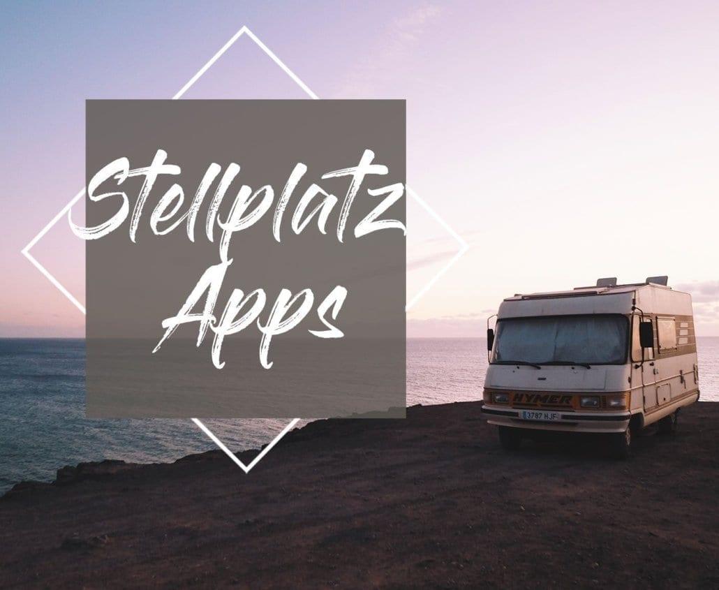 Stellplatz-Apps fürs Wohnmobil - Unsere Top 8 für Camper-Stellplätze!