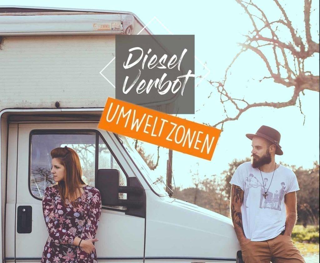 dieselfahrverbot-umweltzonen-camper-wohnmobil-oldtimer