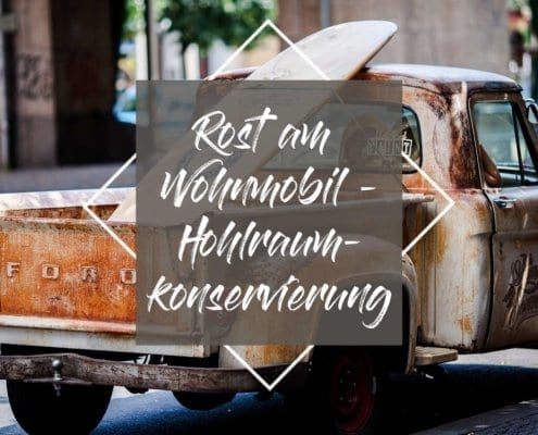 Hohlraumkonservierung-wohnmobil-kosten-selbst machen-kastenwagen-werkstatt