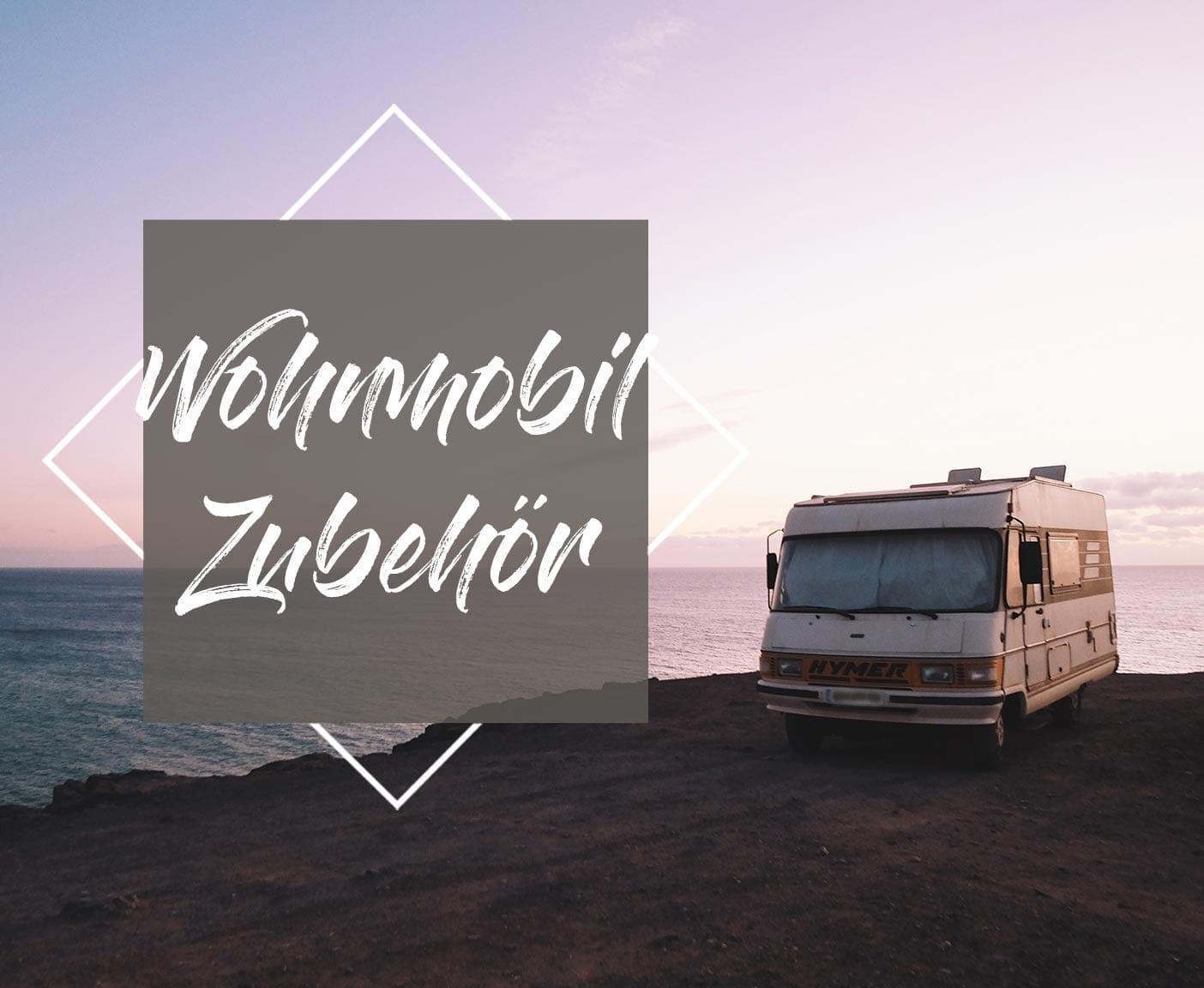 wohnmobil-zubehoer-camperausstattung-reise-camping-