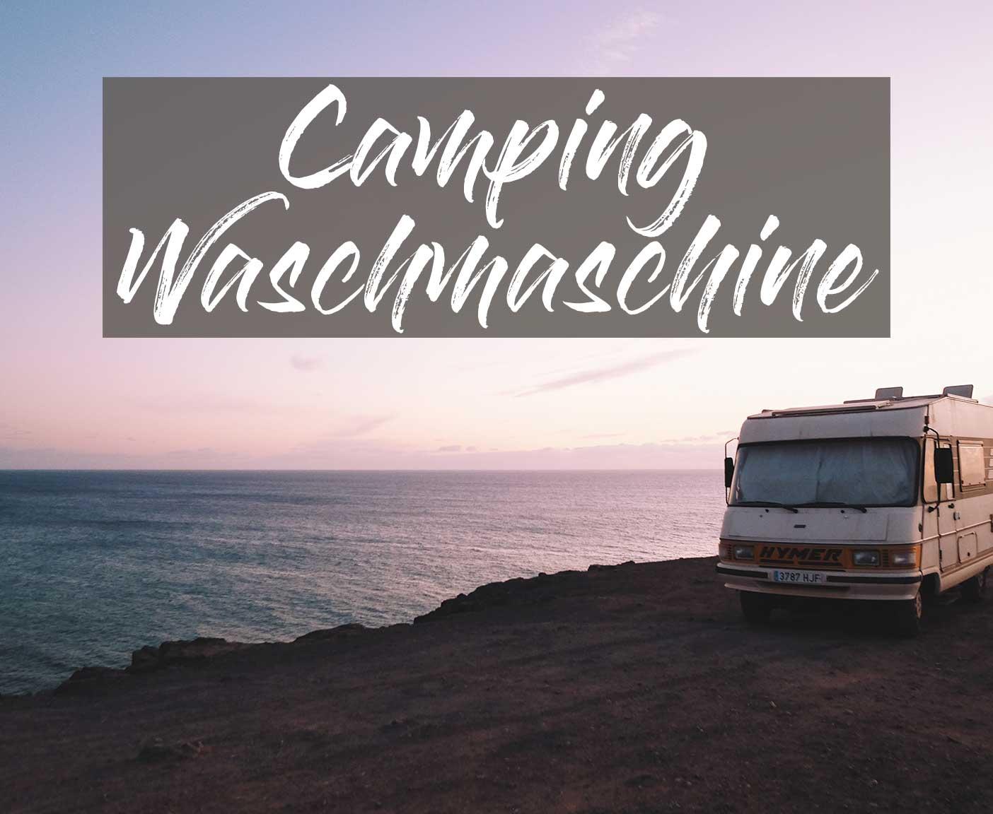 camping-waschmaschine-test-schleuder-ohne-strom-12v-wohnwagen-erfahrung-guenstig