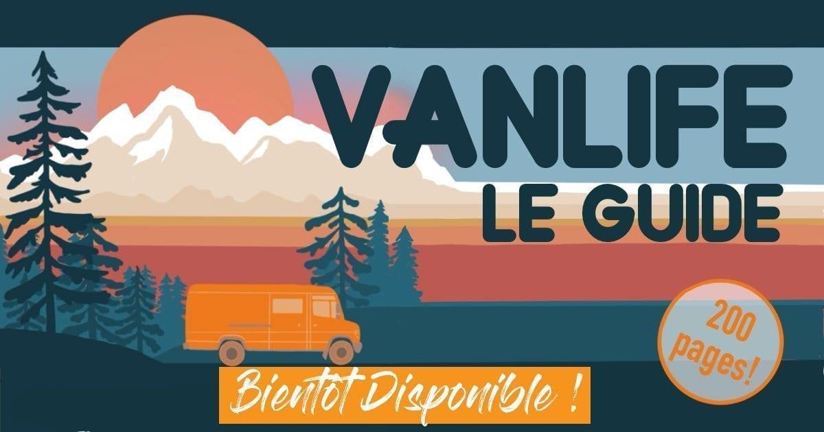 e-book-vanlife-le-guide-voyage-vie-en-van-amenage-europe-roadtrip