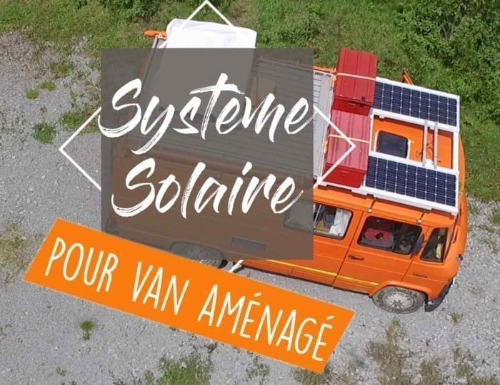 solaire-systeme-installation-panneau-batterie-regulateur-volt-watt-ampere-tension-puissance-intensite-amenagement-van-fourgon-amenage-vanlife-roadtrip-autonomie