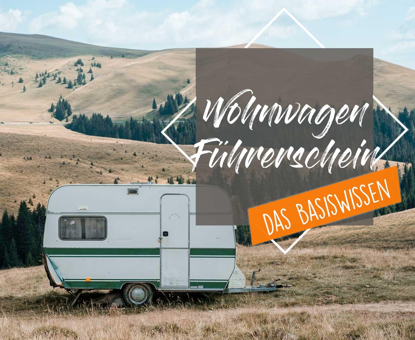 fuehrerschein-fuer-wohnwagen-reisemobile-fahrerlaubins-wohnanhänger-fuehrerscehinklasse
