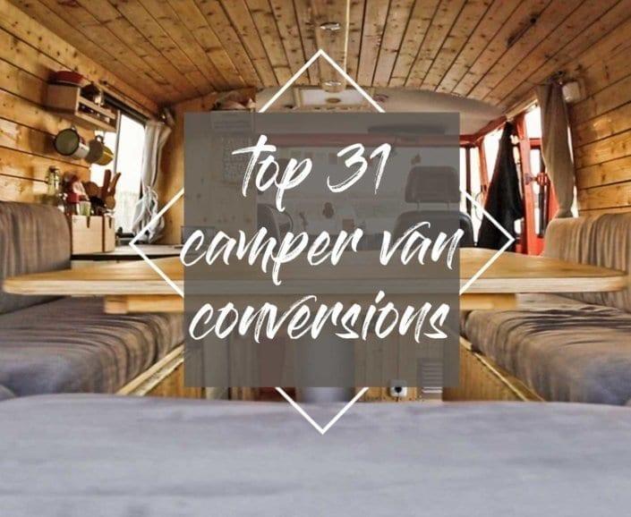 camper-van-conversion-the-top-31-for-your-camper