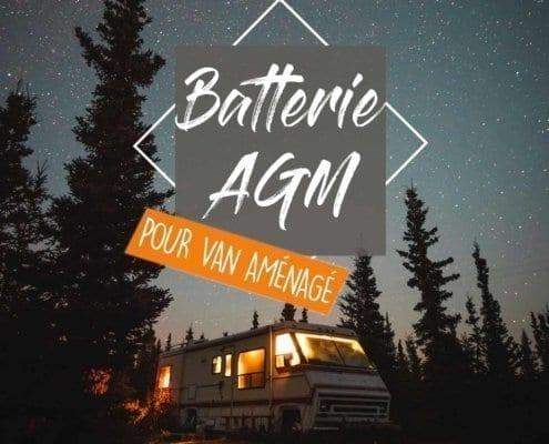 batterie-agm-auxiliaire-decharge-lente-gel-lithium-recharger-installation-solaire-chargeur-van-fourgon-amenage-vanlife-roadtrip-camping-car-autonomie
