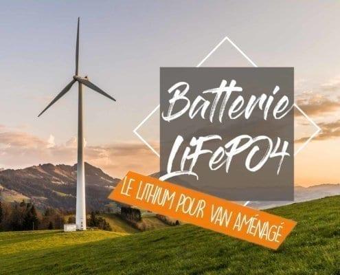 batterie-lithium-lifepo-4-12-v-van-fourgon-amenage-vanlife-roadtrip-panneau-installation-solaire-auxiliaire