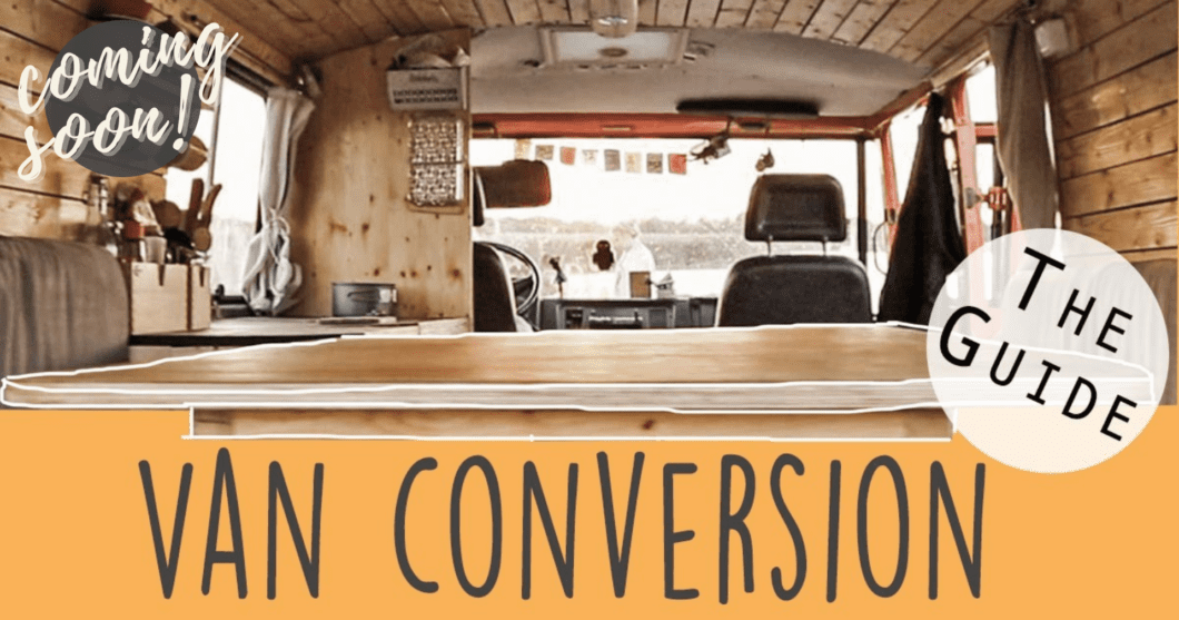van-self-conversion-camper-vanlife-ebook-teaser-coming-soon