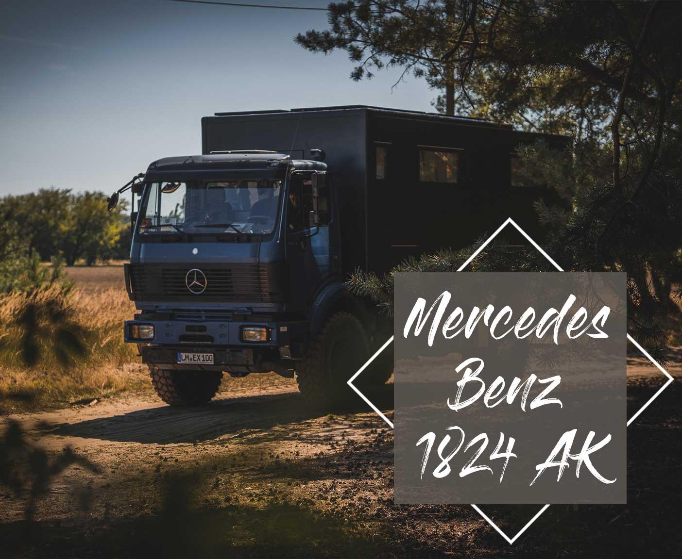 Mercedes Benz 1824 AK - Digitale Nomaden im Expeditionsmobil