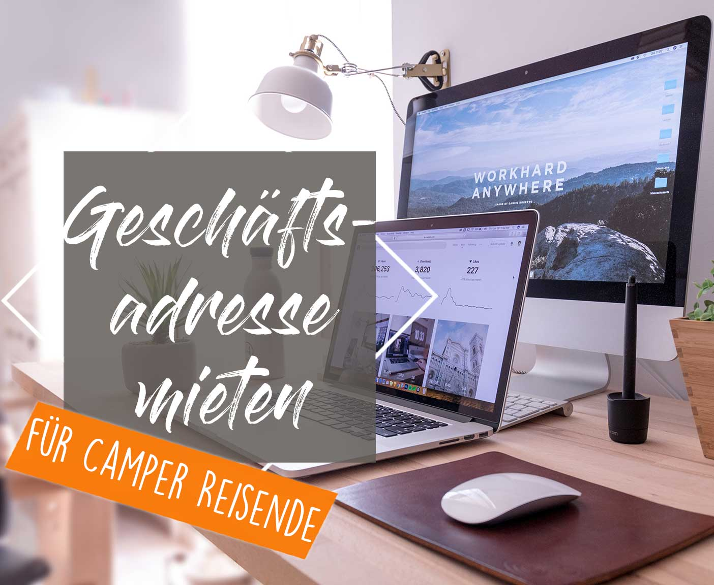 Geschäftsadresse mieten - ein virtuelles Büro für Camper Reisende