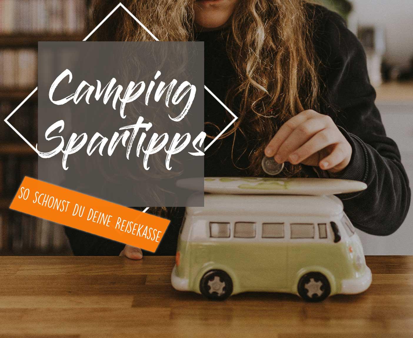 camping-spartipps-so-schonst-du-deine-reisekasse-reisebudget
