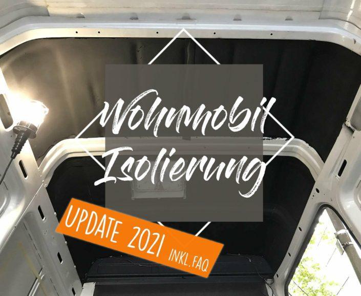 Thema Wohnmobil-Isolierung